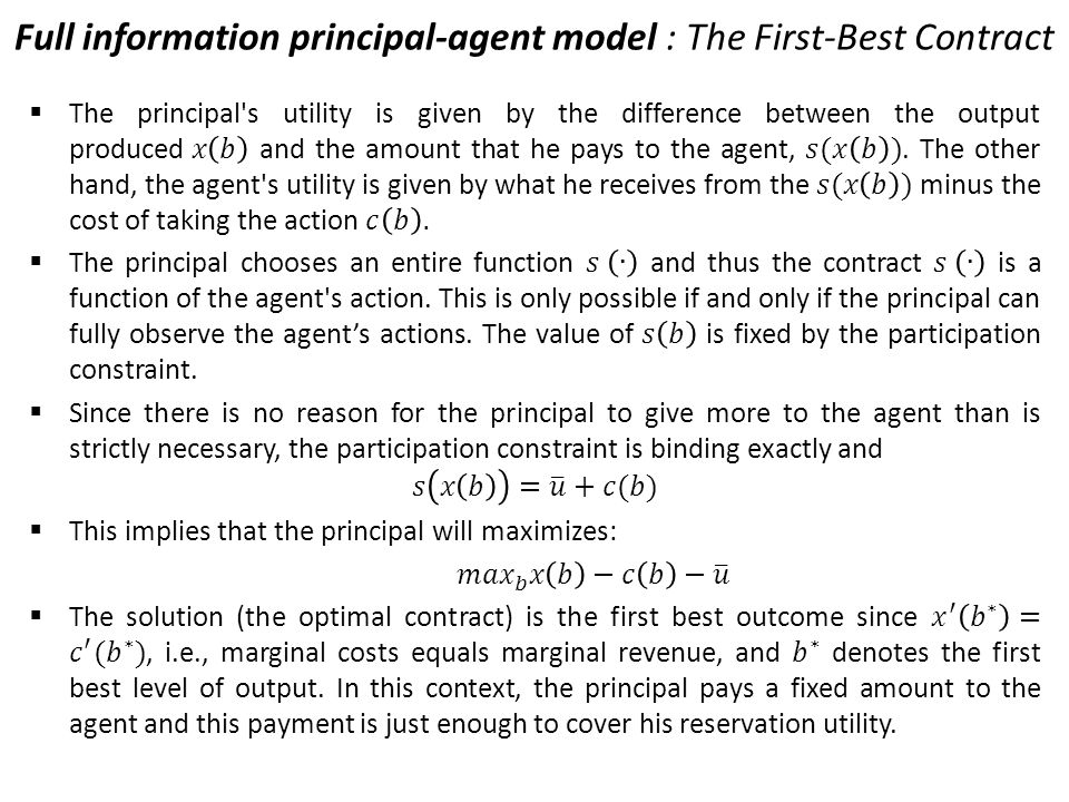 Full information principal-agent model : The First-Best Contract