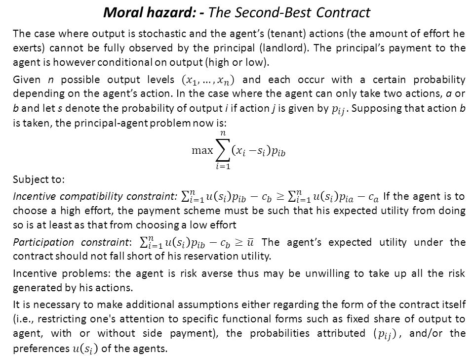 Moral hazard: - The Second-Best Contract
