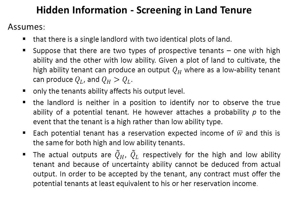 Hidden Information - Screening in Land Tenure