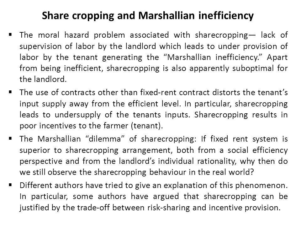 Share cropping and Marshallian inefficiency