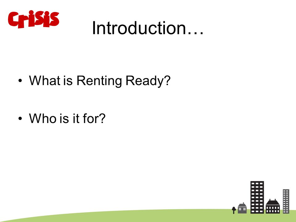 Introduction… What is Renting Ready Who is it for