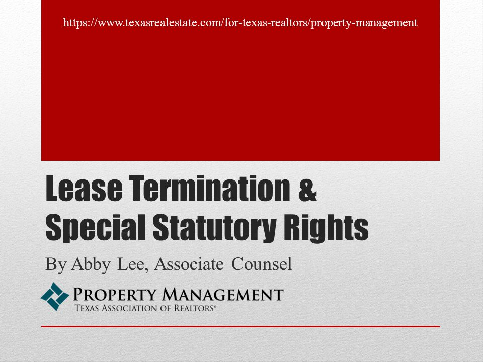 Lease Termination & Special Statutory Rights