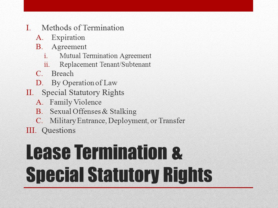 Lease Termination & Special Statutory Rights - Ppt Download
