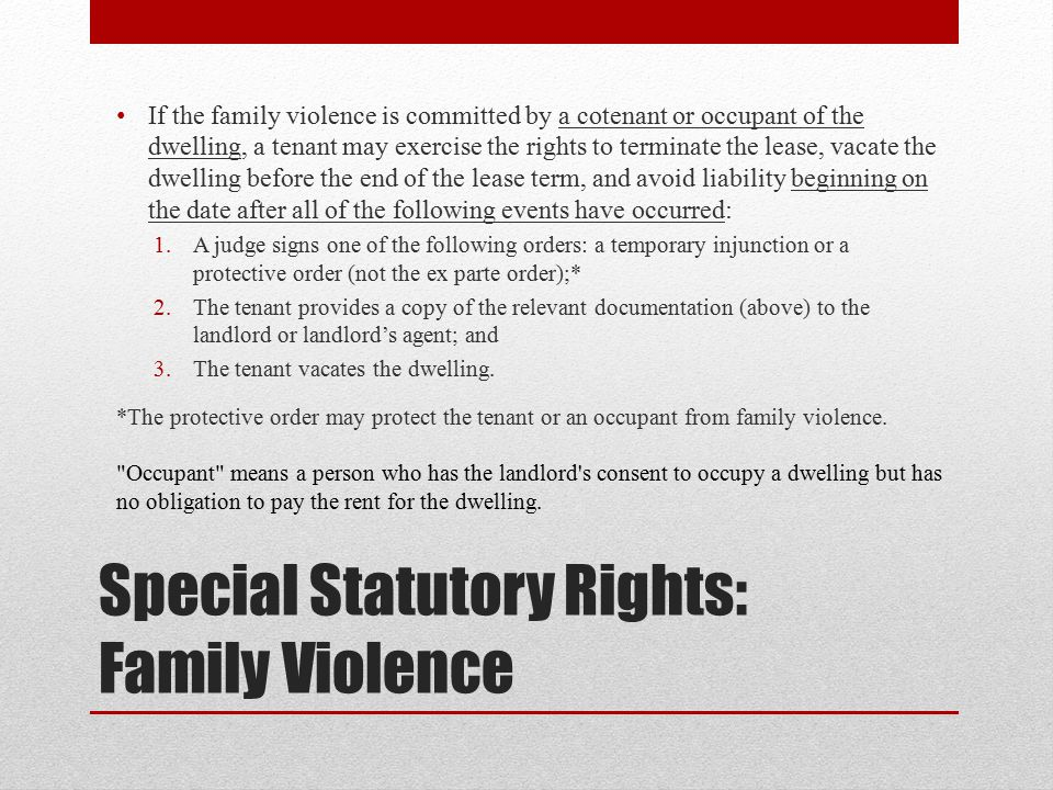 Special Statutory Rights: Family Violence