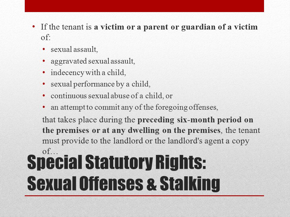 Special Statutory Rights: Sexual Offenses & Stalking