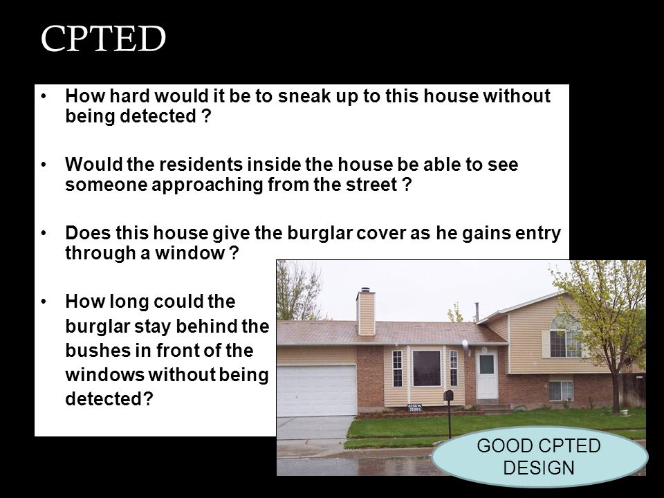 CPTED How hard would it be to sneak up to this house without being detected