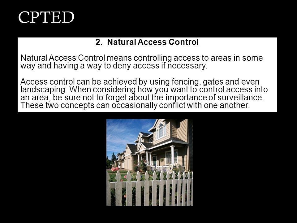 2. Natural Access Control
