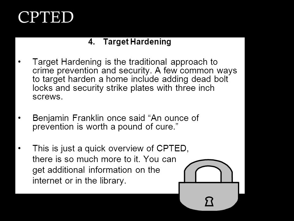 CPTED Target Hardening.