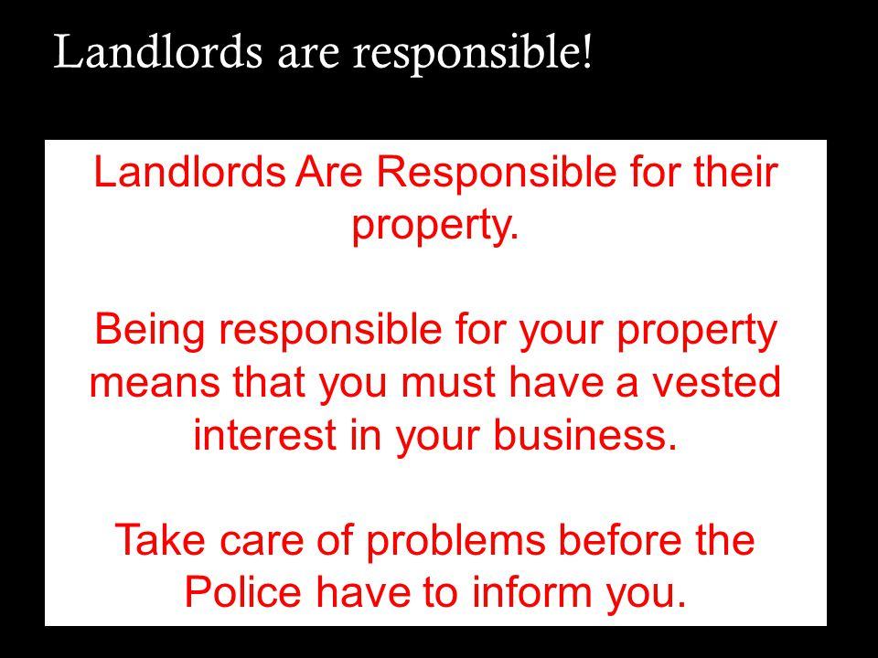 Landlords are responsible!
