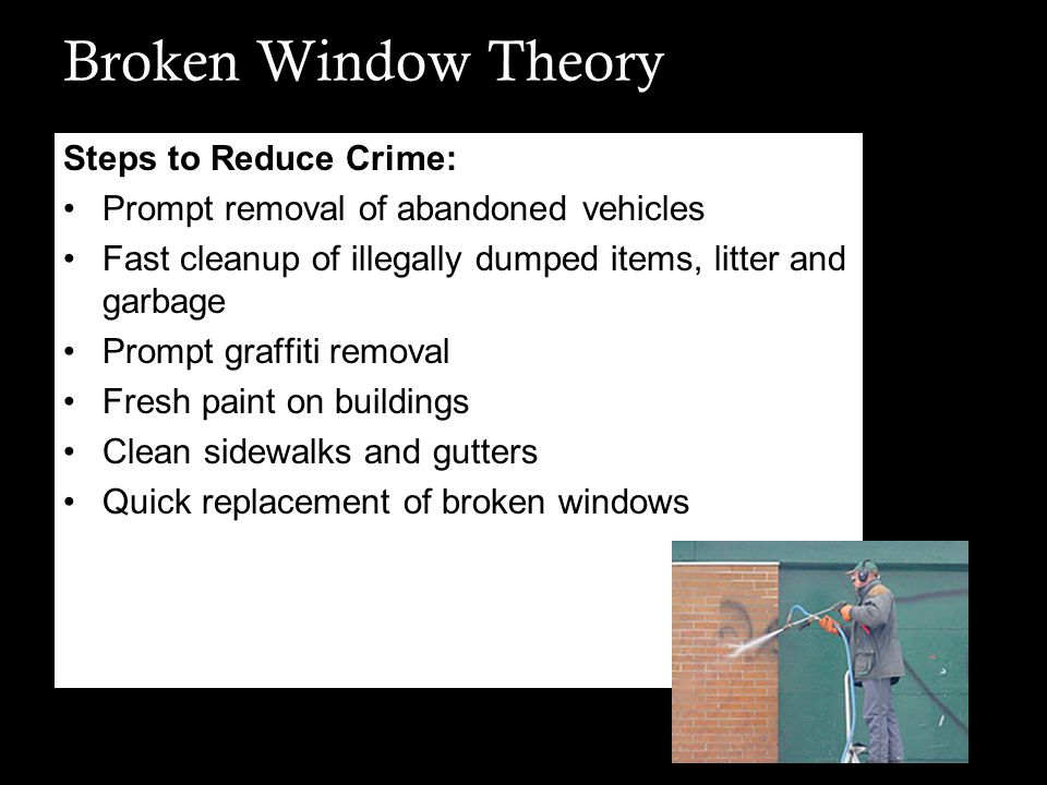 Broken Window Theory Steps to Reduce Crime: