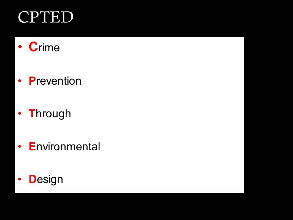 CPTED Crime Prevention Through Environmental Design