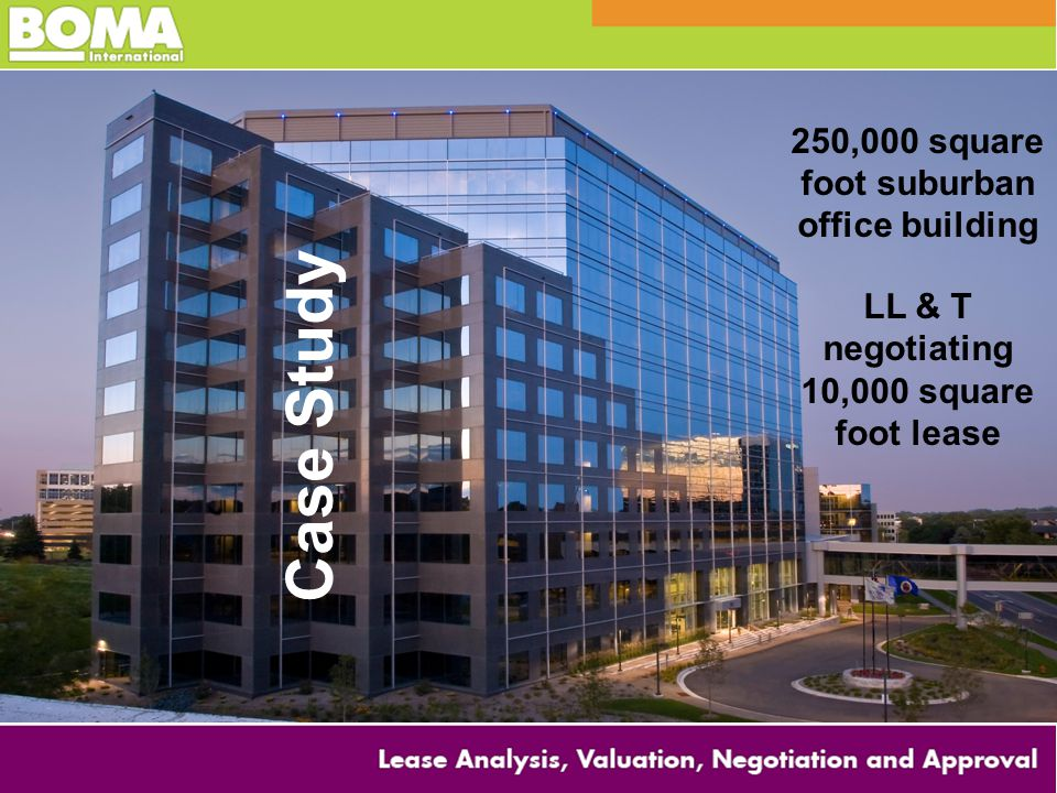 Case Study 250,000 square foot suburban office building