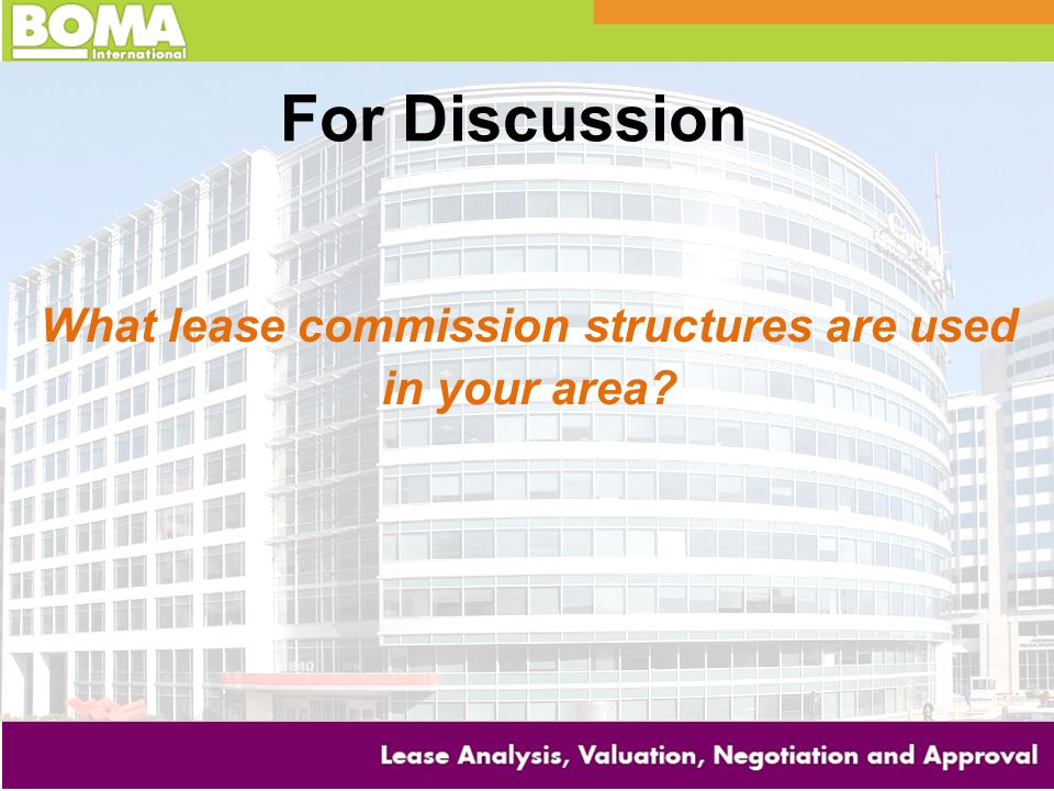 What lease commission structures are used in your area
