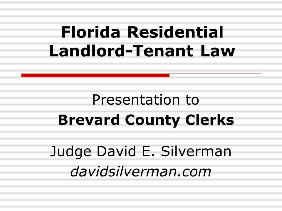 Florida Residential Landlord-Tenant Law