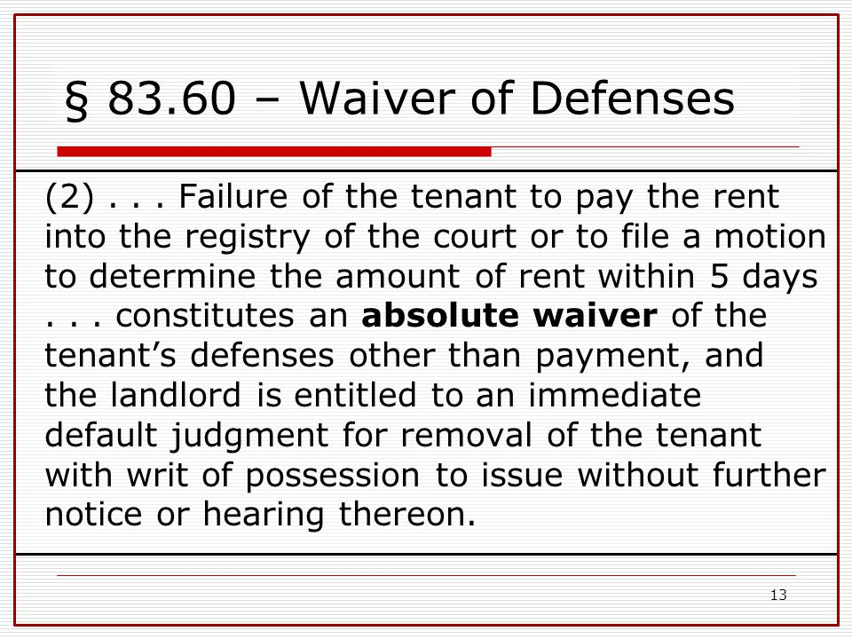 § 83.60 – Waiver of Defenses