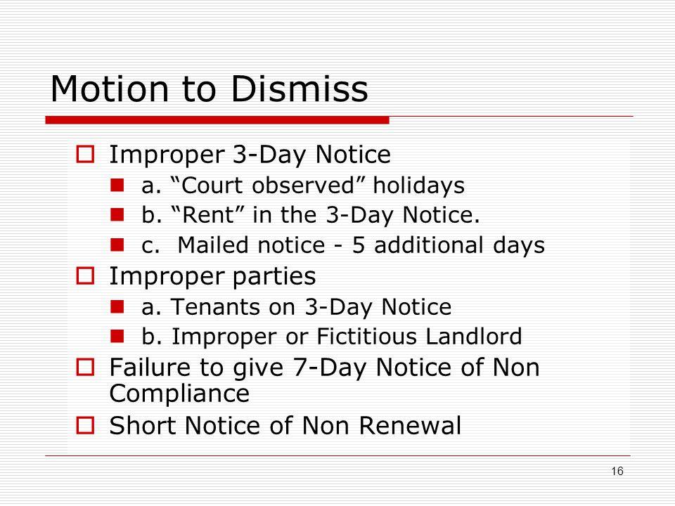 Motion to Dismiss Improper 3-Day Notice Improper parties