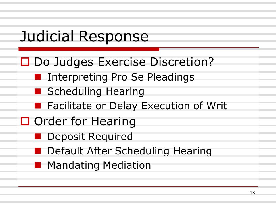 Judicial Response Do Judges Exercise Discretion Order for Hearing