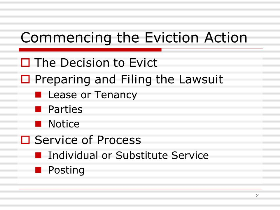 Commencing the Eviction Action