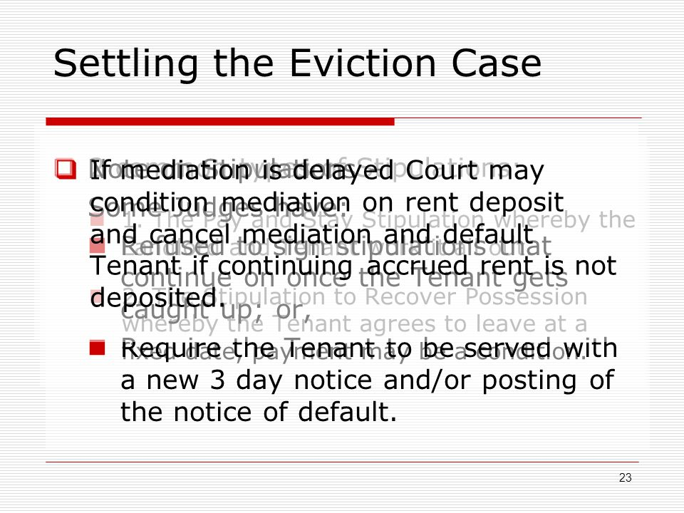 Settling the Eviction Case