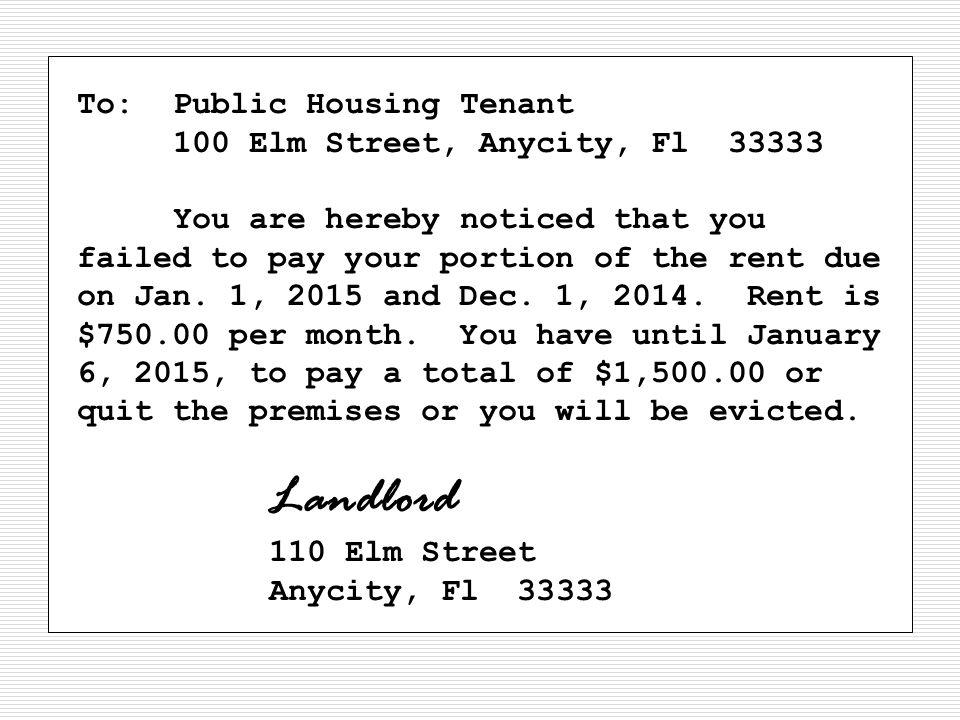 To: Public Housing Tenant 100 Elm Street, Anycity, Fl 33333