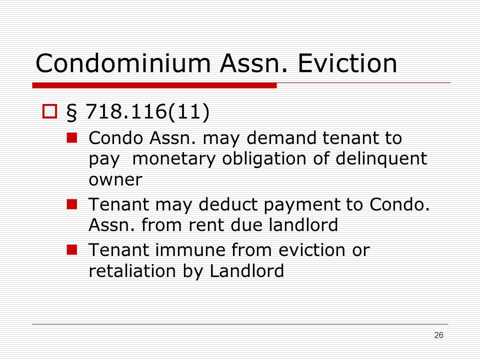 Condominium Assn. Eviction