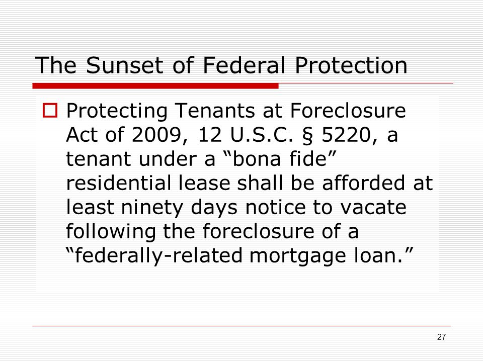 The Sunset of Federal Protection