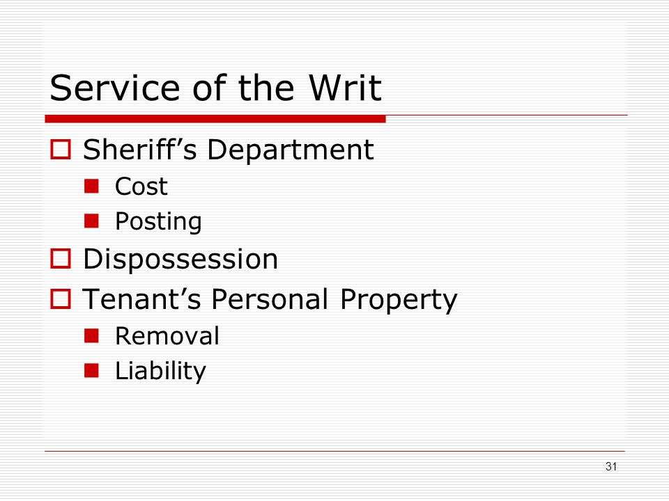 Service of the Writ Sheriff's Department Dispossession