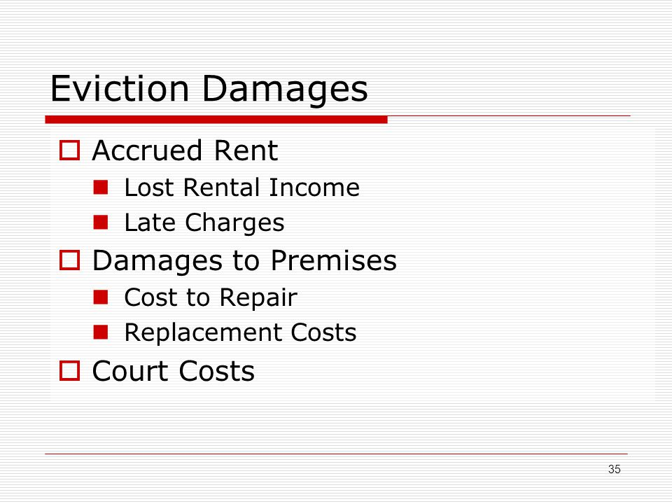 Eviction Damages Accrued Rent Damages to Premises Court Costs