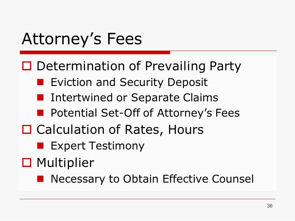 Attorney's Fees Determination of Prevailing Party