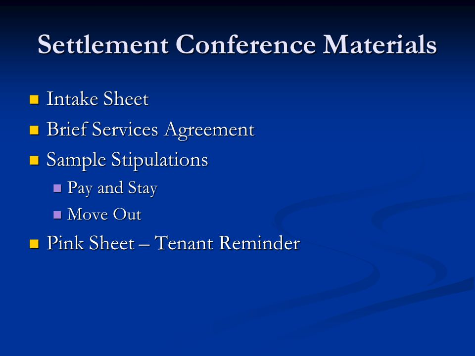 Settlement Conference Materials