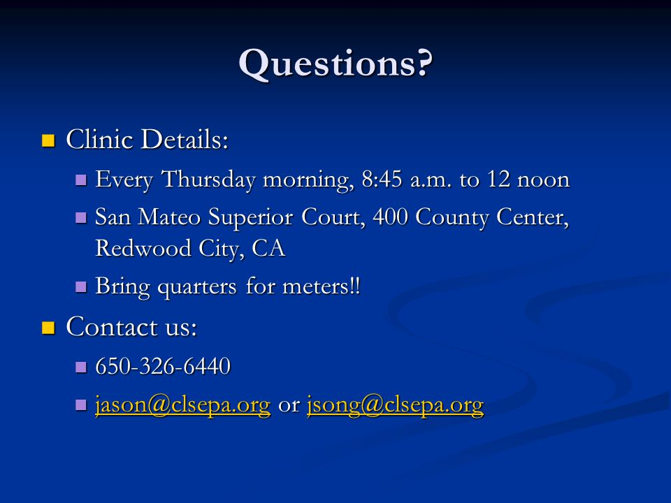 Questions Clinic Details: Contact us: