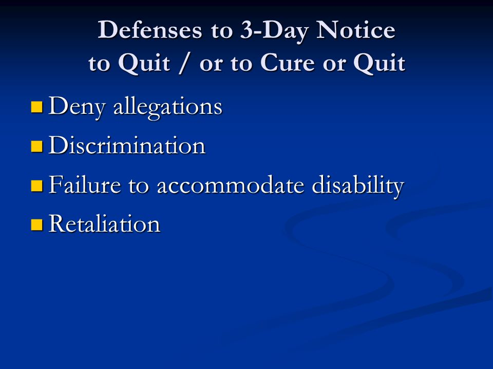 Defenses to 3-Day Notice to Quit / or to Cure or Quit