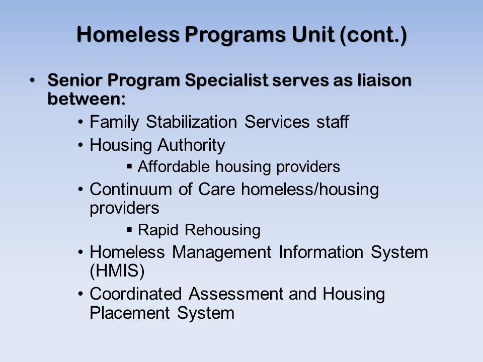 Homeless Programs Unit (cont.)