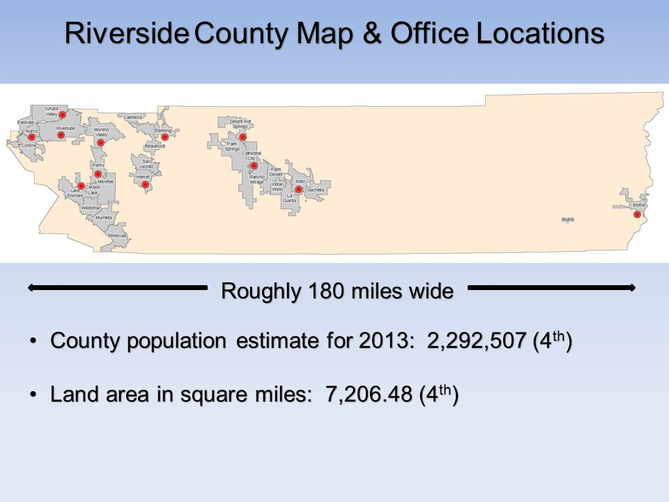Riverside County Map & Office Locations