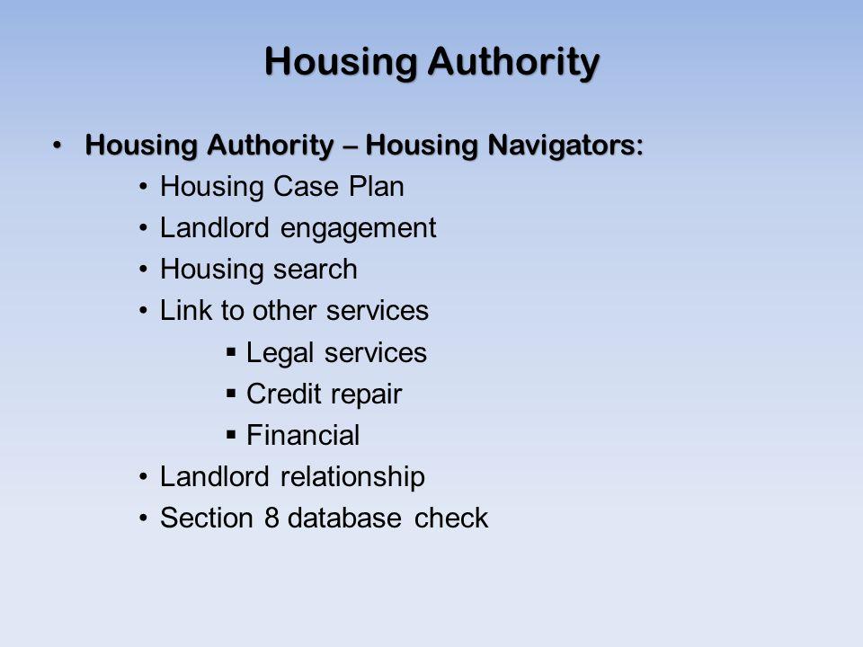 Housing Authority Housing Authority – Housing Navigators: