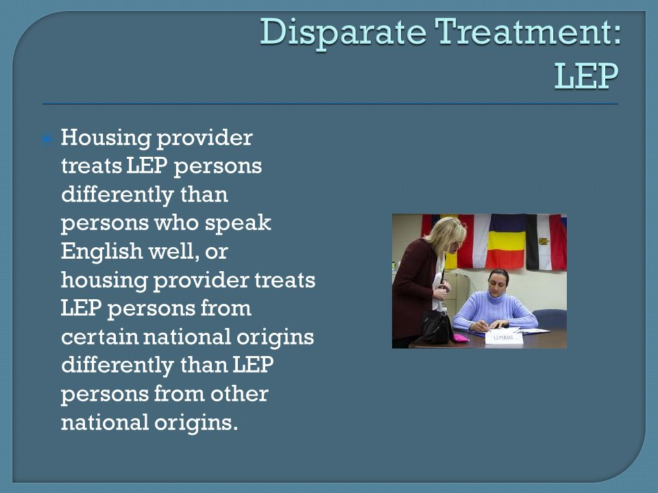 Disparate Treatment: LEP