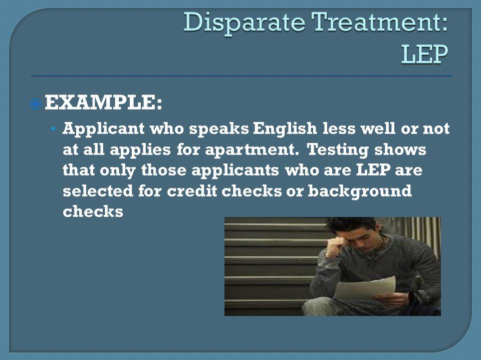 Disparate Treatment: LEP