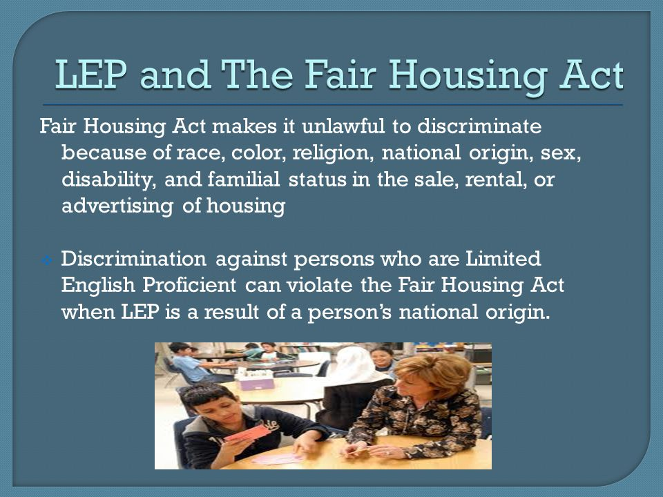LEP and The Fair Housing Act