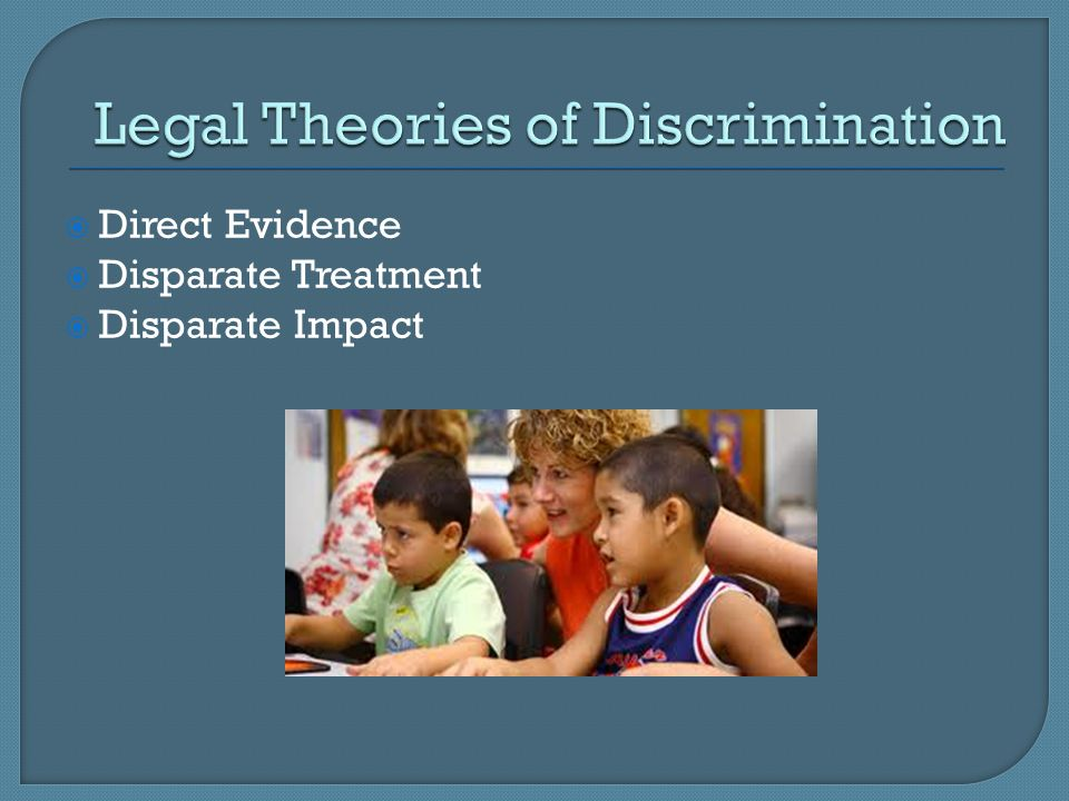 Legal Theories of Discrimination