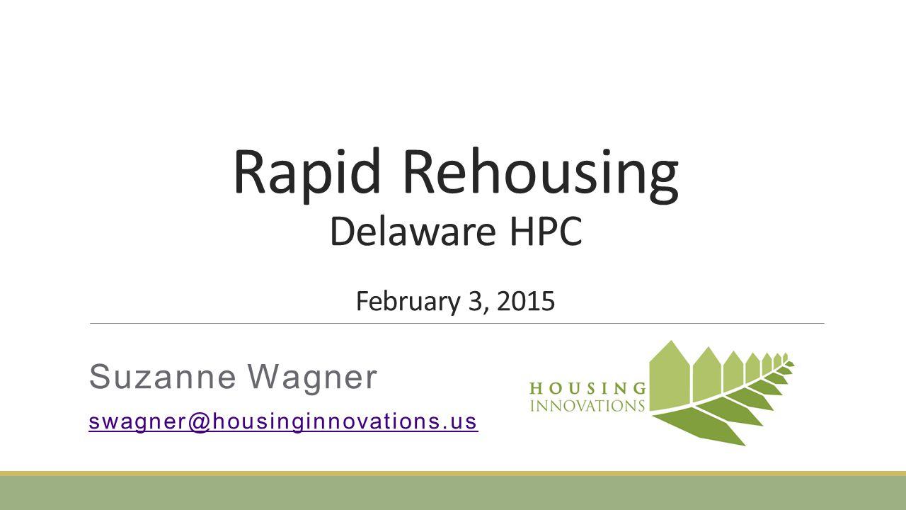 Rapid Rehousing Delaware HPC February 3, 2015