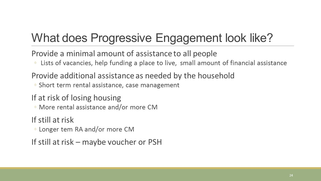 What does Progressive Engagement look like