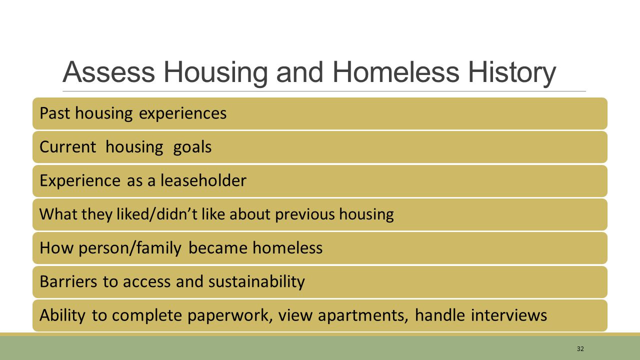 Assess Housing and Homeless History