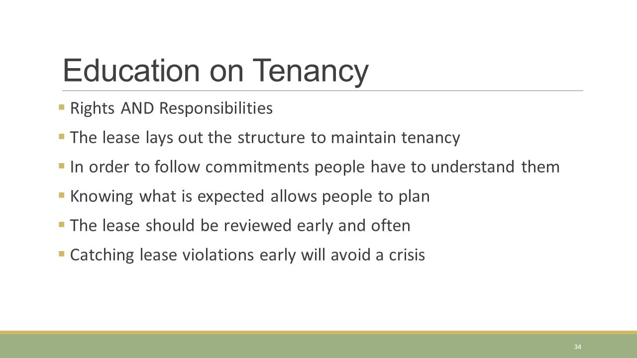 Education on Tenancy Rights AND Responsibilities