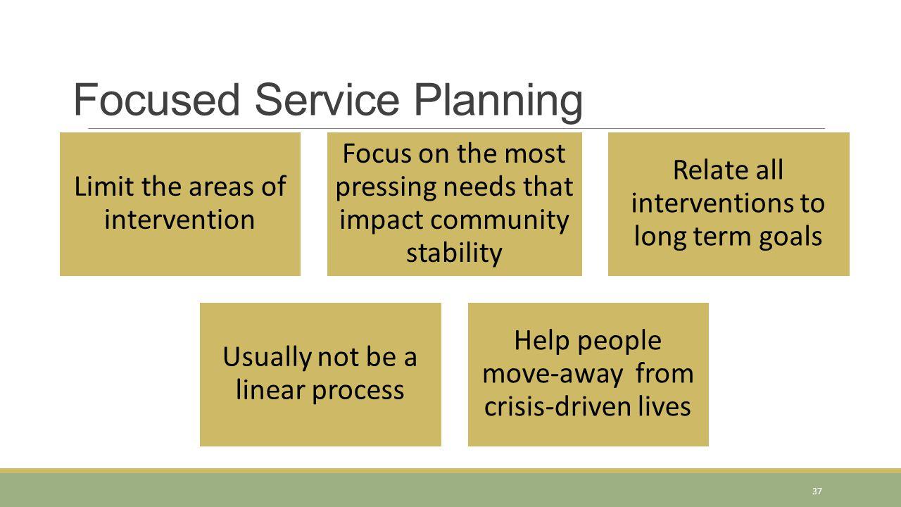 Focused Service Planning