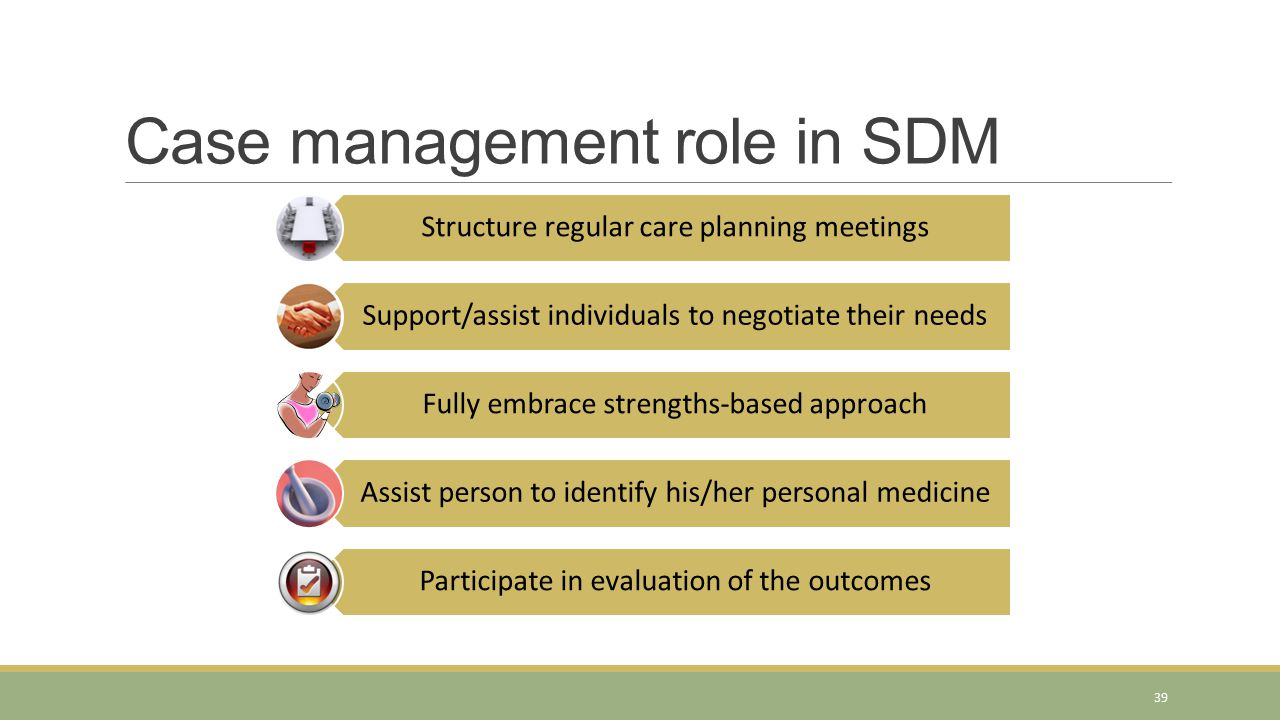Case management role in SDM
