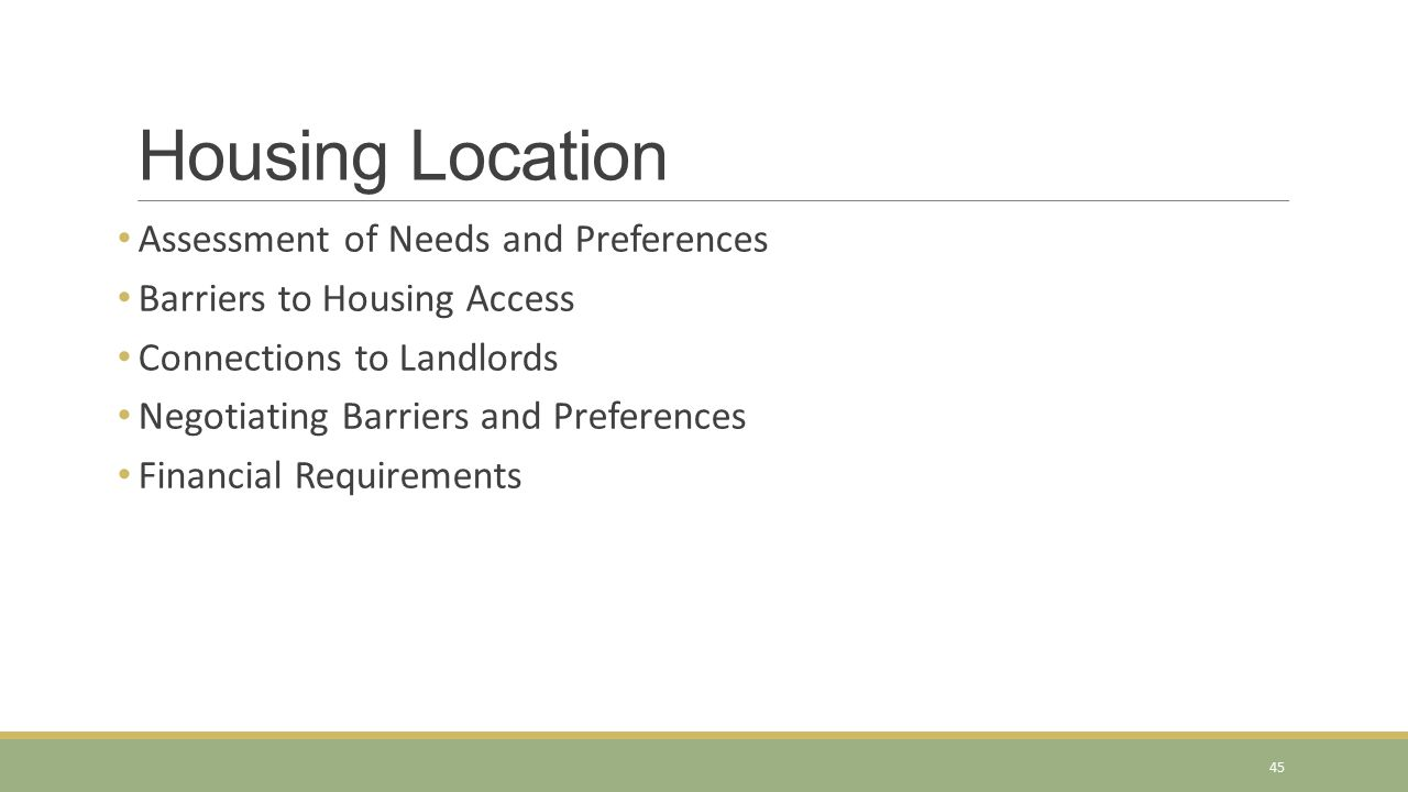 Housing Location Assessment of Needs and Preferences
