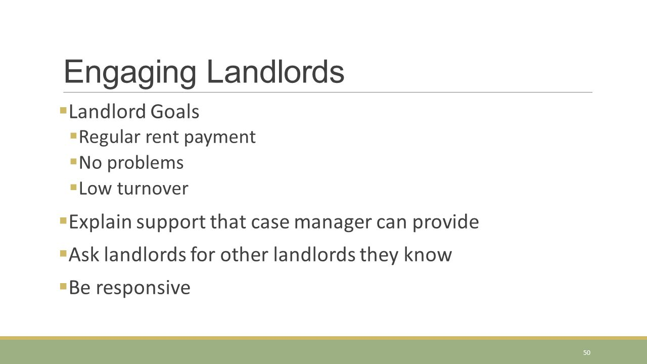 Engaging Landlords Landlord Goals