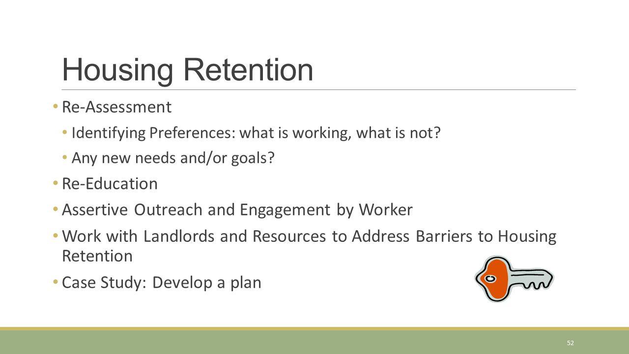 Housing Retention Re-Assessment Re-Education