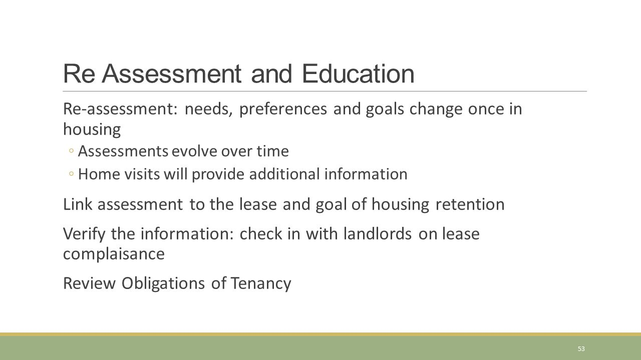 Re Assessment and Education
