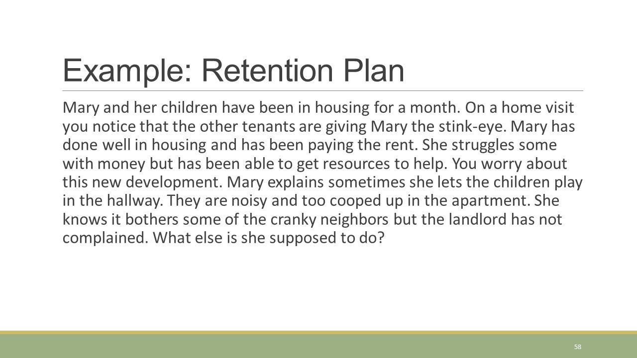 Example: Retention Plan
